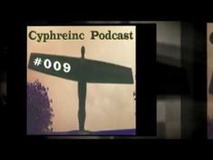 Promo Video for #Cyphreinc #Podcast 009 ~ Released: Wednesday 13th January 2010 http://www.cyphreinc.co.uk/podcast009/    Soundtrack: Warflower - Dots
