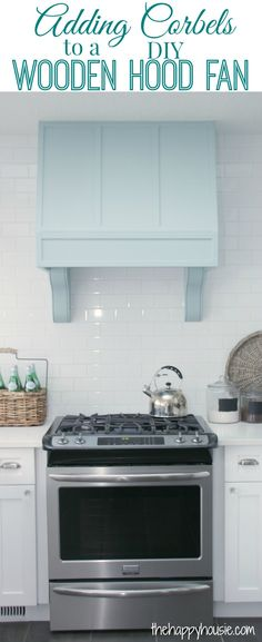 Adding Corbels to a DIY Wooden Hood Fan with Osborne Wood Products Boston Bar Corbels at thehappyhousie.com