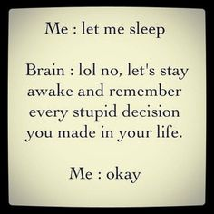 Mostly all nights…