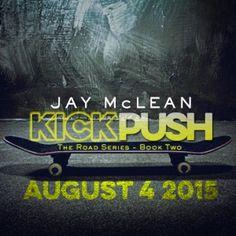 Kick Push | Jay McLean
