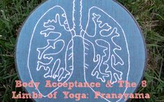 Body Acceptance & The 8 Limbs of Yoga: Pranayama - Curvy Yoga 8 Limbs Of Yoga, Get Moving, Just Breathe, Pranayama, News Health, Acceptance, Yoga Inspiration, Lungs, Muscles