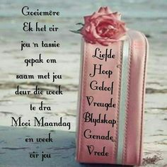 Morning Love Quotes, Good Morning Messages, Morning Images, Lekker Dag, Afrikaanse Quotes, Goeie Nag, Goeie More, Morning Blessings, Friend Friendship