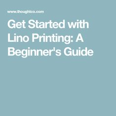 Get Started with Lino Printing: A Beginner's Guide