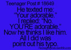 This would be something that would happen to me because I point out every grammar mistake I see.