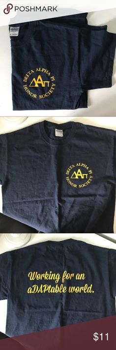 "Delta Alpha Pi t shirt Honor society Delta Alpha Pi, says ""working for an aDAPtable world"" on the back. Navy with gold writing. Excellent condition, barely used. Gildan Tops Tees - Short Sleeve"