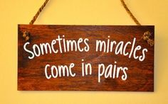 Sometimes Miracles Wooden Plaque Twin Quotes, Nursery Twins, Wooden Plaques, Personalized Gifts, First Love, Unique Gifts, Crafts, Triplets, Mothers