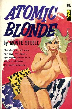 """Atomic Blonde"" pulp fiction cover"