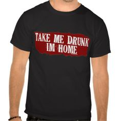>>>Coupon Code          	Take Me Drunk Dark Tees           	Take Me Drunk Dark Tees lowest price for you. In addition you can compare price with another store and read helpful reviews. BuyHow to          	Take Me Drunk Dark Tees Online Secure Check out Quick and Easy...Cleck Hot Deals >>> http://www.zazzle.com/take_me_drunk_dark_tees-235722728331547860?rf=238627982471231924&zbar=1&tc=terrest