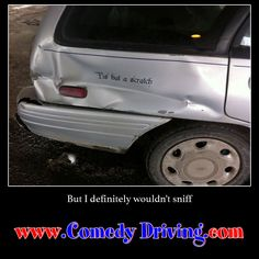 If this is a scratch, I'd hate to see what their version of a dent looks like #comedy #onlinedefensivedriving #defensivedriving  #defensivedrivingtexas #followme #scratch #dent #scratchandsniff https://www.comedydriving.com/