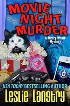 Movie Night Murder (Merry Wrath Mysteries Book 4) by Lesl…