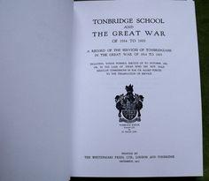 Tonbridge School And The Great War A Record Of The Services Of Tonbridgians In The Great War 1914 - 1919 A Modern Circa 2001 Naval Military Press