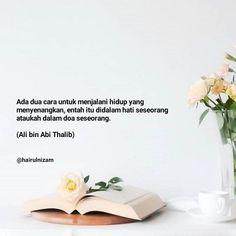 Today Quotes, Ali Quotes, Reminder Quotes, Self Reminder, Quran Quotes, Tweet Quotes, Islamic Love Quotes, Muslim Quotes, Islamic Inspirational Quotes