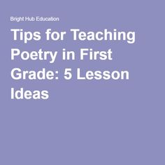 Tips for Teaching Poetry in First Grade: 5 Lesson Ideas