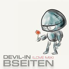Devil-in (Love Mix) by Bseiten on SoundCloud