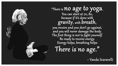 Vanda Scaravelli, Quote, No Age, Yoga, Catherine Annis, Oldest
