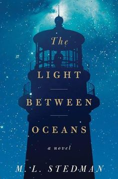 The Light Between Oceans, by M. L. Stedman. Click on the cover to read the review of this title by Rosemary.