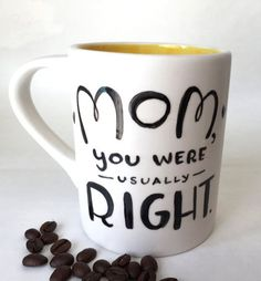 Mom's usually Right Coffee Mug. Mother's Day by laurajonesmartinez