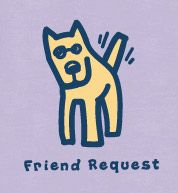 Life is Good - Friend Request Funny Dogs, Cute Dogs, Good Day Sunshine, Do What You Like, Best Friends, Special Friends, Four Legged, Cool Words, Puppy Love