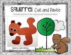 Squirrel Cut and PasteThis is a squirrel cut and paste project.    $