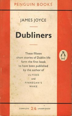Dubliners by James Joyce #JamesJoyce #Dubliners #Penguinbooks #vintage #books #literature #literacy #reading #paperbacks
