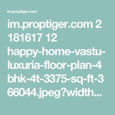im.proptiger.com 2 181617 12 happy-home-vastu-luxuria-floor-plan-4bhk-4t-3375-sq-ft-366044.jpeg?width=1336&height=768