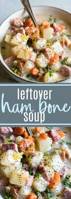 Leftover Ham Bone Soup! Save that ham bone to make a flavorful broth which is the base of this hearty ham and potato soup! #soup #ham