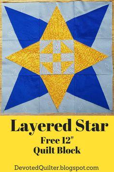 Layered Star quilt block tutorial | DevotedQuilter.blogspot.com