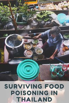 Surviving Food Poisoning in Thailand: Food poisoning. A risk that every traveler should be aware of when exploring new lands and trying new foods. Food poisoning in Thailand is a very common occurrence for travelers. Having gone through it ourselves we thought we would share a few tips for surviving food poisoning in Thailand.