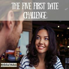 First Five Dates Challenge