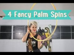 ▶ Hula Hoop Tutorial Part 1: How to do 4 different palm spins - YouTube