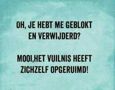 mooi zo Jannie L Famous Quotes, Best Quotes, Nice Quotes, Dutch Quotes, Love Your Life, Facebook, Friendship Quotes, Slogan, Like Me
