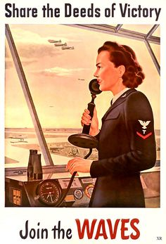 Share the Deeds of Victory: Join the WAVES. #WW2 #women #1940s #vintage