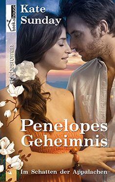 Penelopes Geheimnis - Im Schatten der Appalachen 2 von Kate Sunday http://www.amazon.de/dp/B00U647X78/ref=cm_sw_r_pi_dp_PZEAwb1X2JV51