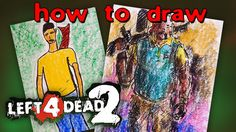 How to draw a Left 4 Dead 2