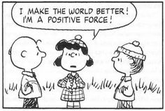 Lucy shares her positive energy, 12 Life Lessons From Snoopy and the Peanuts Gang