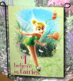 "TINKERBELL~I BELIEVE IN FAIRIES FLAG MINI 12 x 18~NEW~ADORABLE by Disney. $6.25. NEW in Package! Dinsey Tinker Bell Flag. ""I Believe in Fairies"". Measures 12"" x 18"". Made of 100% Polyester. Heavy Duty. For Indoor or Outdoor use. Ships from PA."