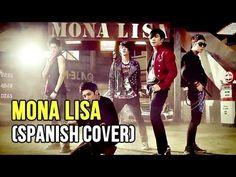 MONA LISA (Spanish Cover) / #MBLAQ / CKUNN