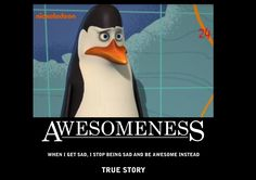 Penguins of Madagascar Photo: Kowalski = Awesomeness [ By: ___Sophie___ ] Smile And Wave, Just Smile, Famous Quotes, Best Quotes, Penguin Quotes, Penguin Party, Comedy, Sharing Quotes, Word Porn
