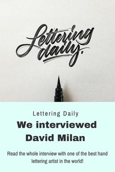 What's up hand lettering lovers!!? :D We just published our latest hand lettering interview with the one and only David Milan !! <3  Head over our website and read the whole interview!  Stay AWESOME :) https://www.lettering-daily.com/david-milan-hand-lettering