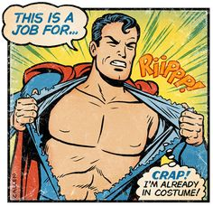 Awkward moments of super heroes by Kelly Callen.