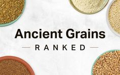 Everything You Need to Know About Ancient Grains