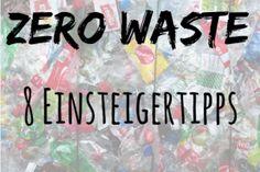 Plastikfrei leben - Zero waste home - Verpackungsmüll vermeiden - weniger Plastik