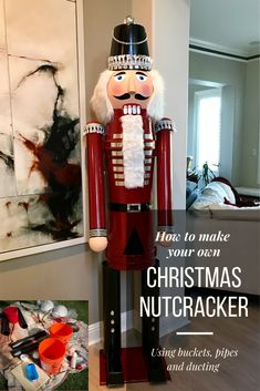 Tutorial on how to make a huge Christmas nutcracker using buckets, pipes and ducting Nutcracker Crafts, Nutcracker Christmas Decorations, Outdoor Christmas Decorations, Christmas Ornaments, Christmas Porch, Christmas Holidays, Christmas Projects, Volleyball Drills, Volleyball Quotes