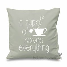 Quote Cushion Cover A Cup Of Tea Solves by TheHenCompany on Etsy