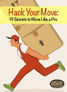Hack Your Move: 19 Secrets to Move Like a Pro