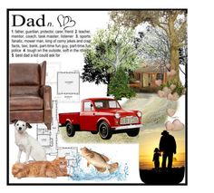 """""""Love My Dad!!!!"""" by jckallan ❤ liked on Polyvore featuring art and contestentry"""
