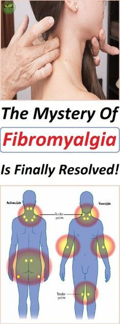 The Mystery Of Fibromyalgia Is Finally Resolved!