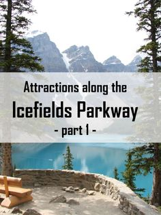 Attractions along the Icefields Parkway - Part 1