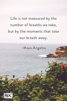 -Maya Angelou: one of my all time favorite authors.  Her novels and poetry have reminded me of the goodness in everything.