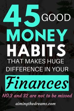 money management personal finance 45 good money habits to grow your finances and help you in securing your financial future. Personal finance becomes easy if you good money habits. Budgeting Finances, Budgeting Tips, Real Life, Finance Quotes, Planning Budget, Managing Your Money, Financial Tips, Financial Assistance, Financial Planning